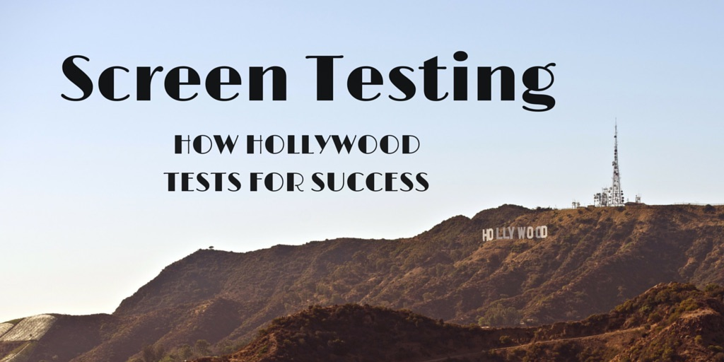 How Hollywood Tests for Success