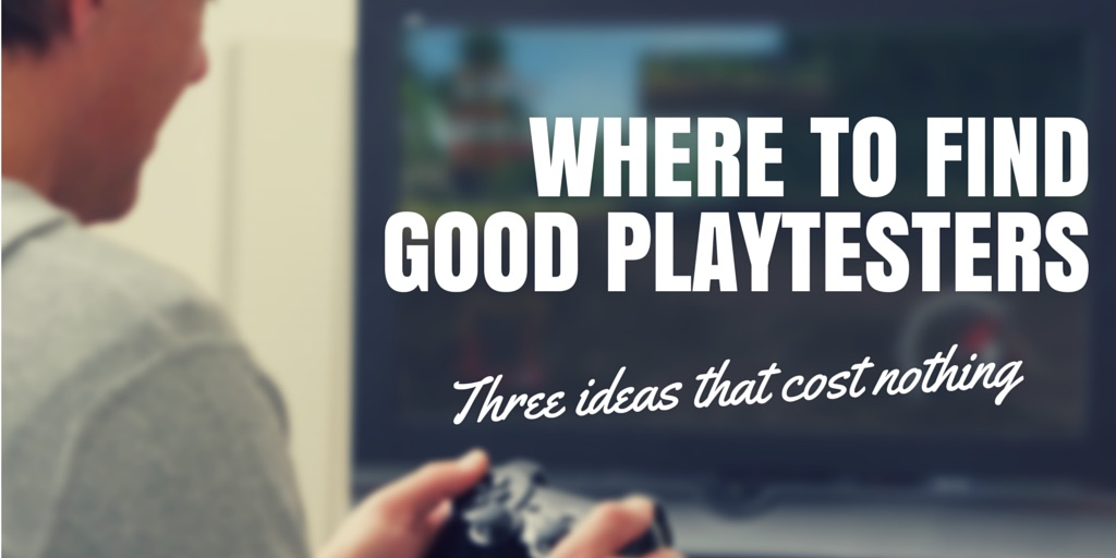Where to find good playtesters
