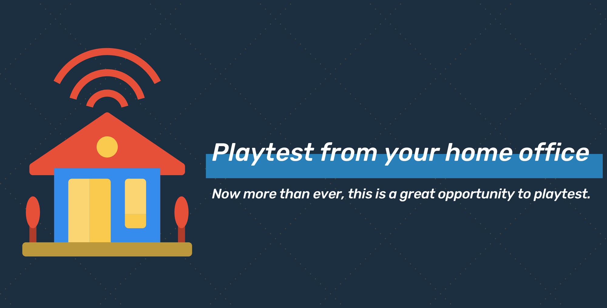 Playtest from your home office with PlaytestCloud