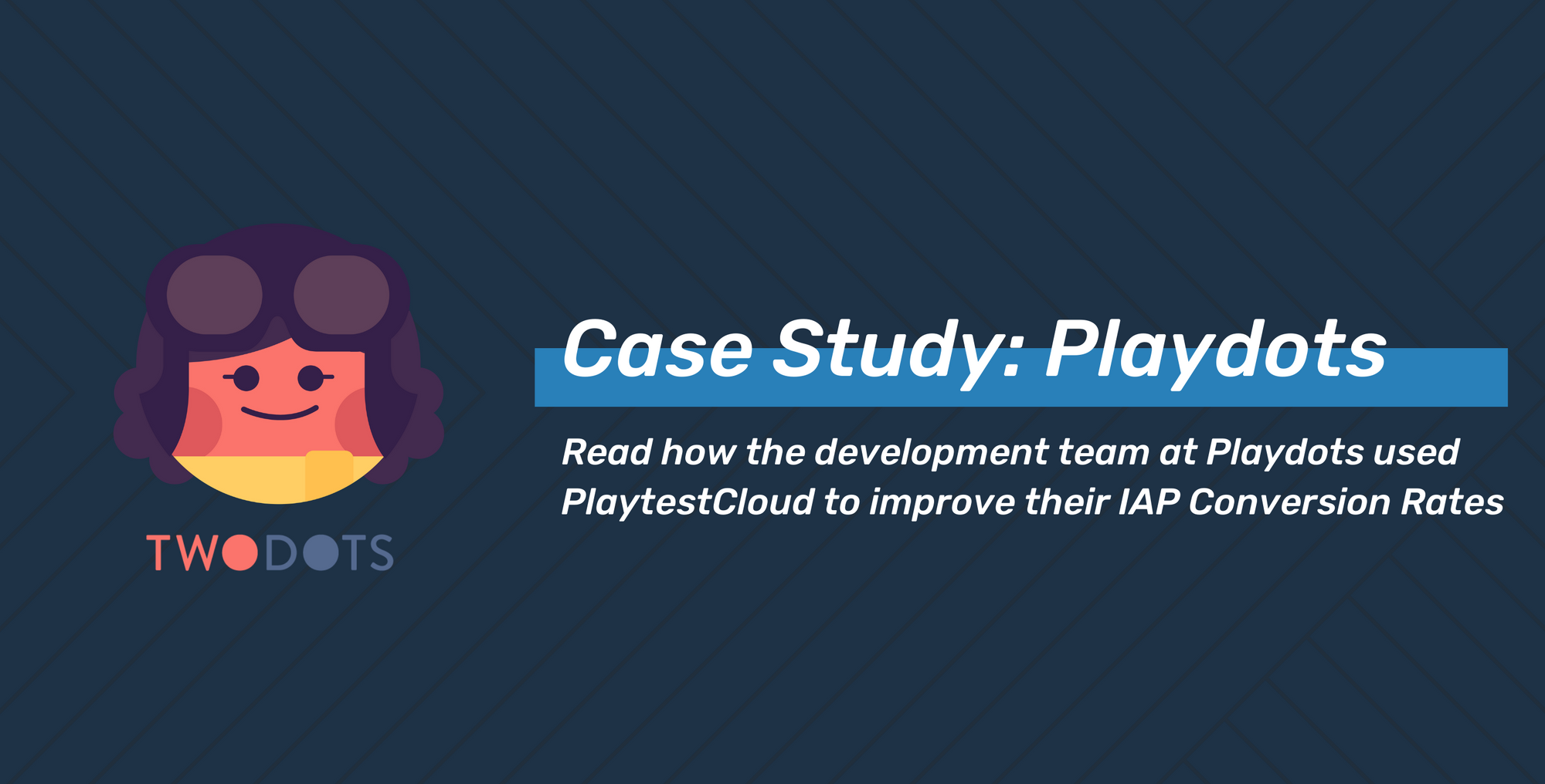 Case Study: Playdots