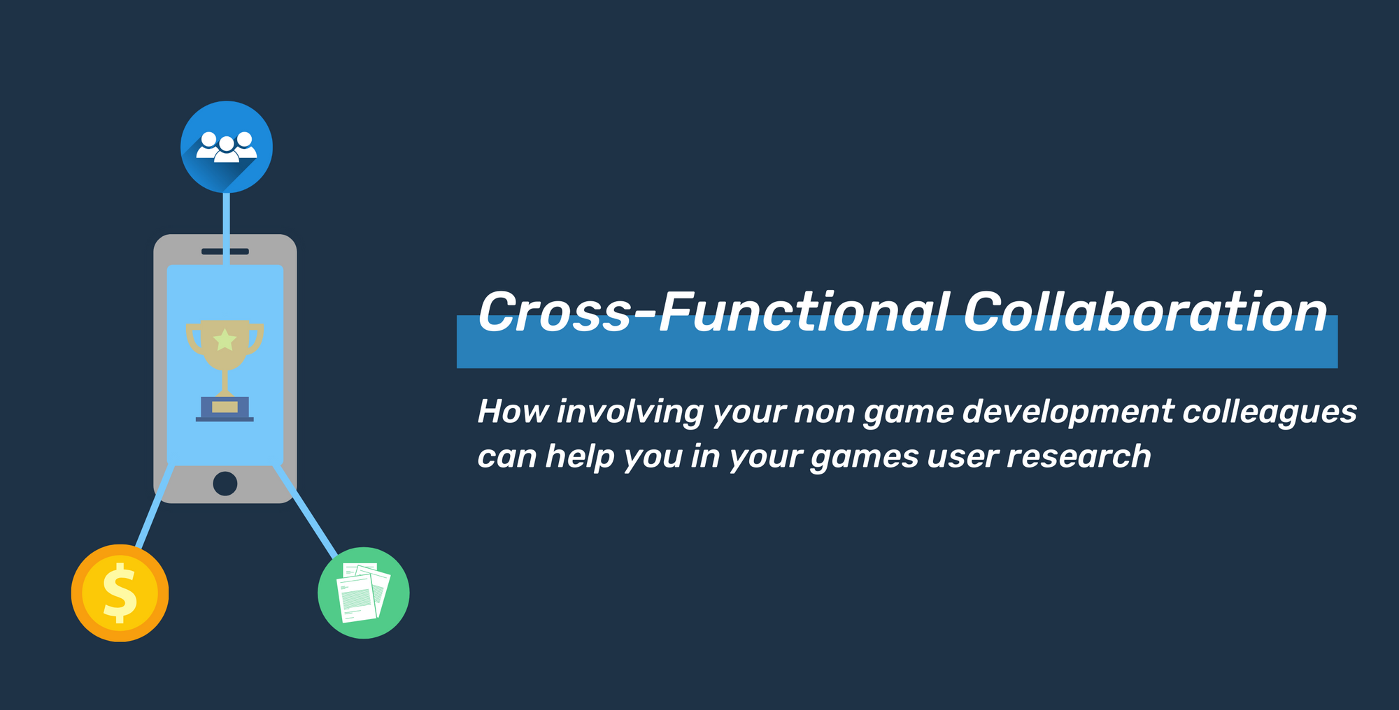 Cross-Functional Collaboration in Games User Research
