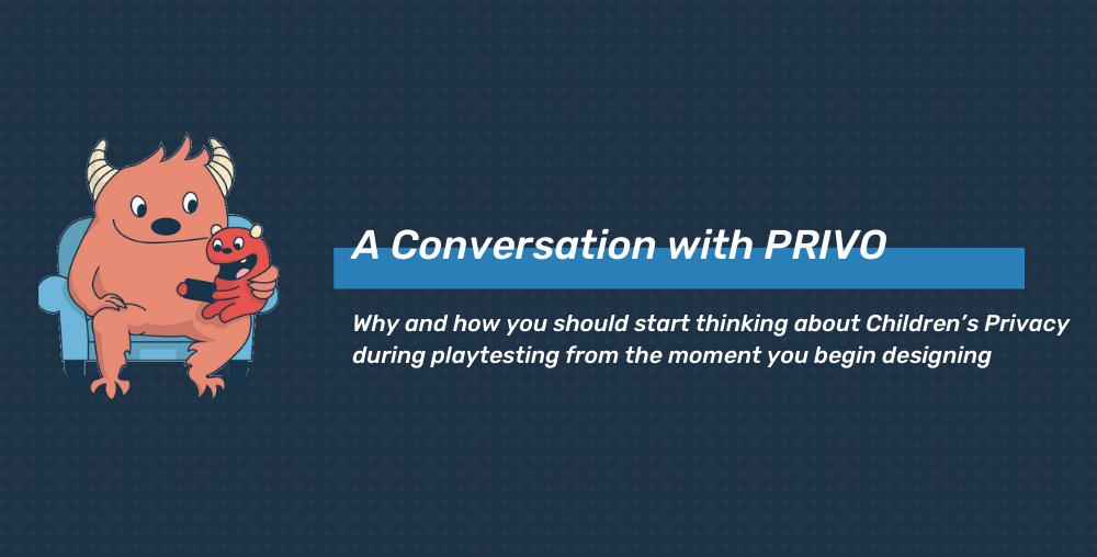Prioritizing Children's Privacy During Playtesting